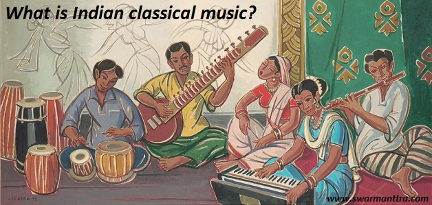 What is Indian classical music